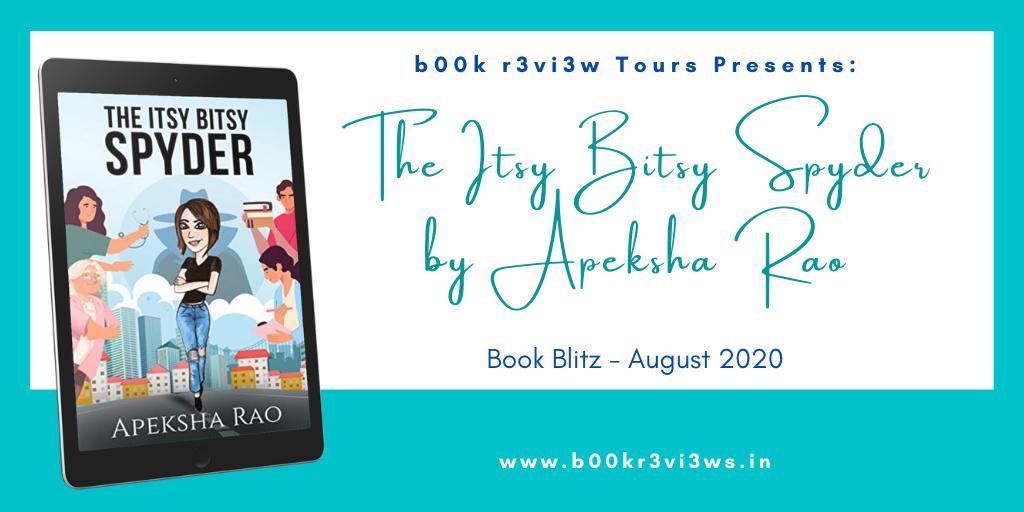 banner for Itsy Bitsy Spyder (The Spyders #0.5) by Apeksha Rao