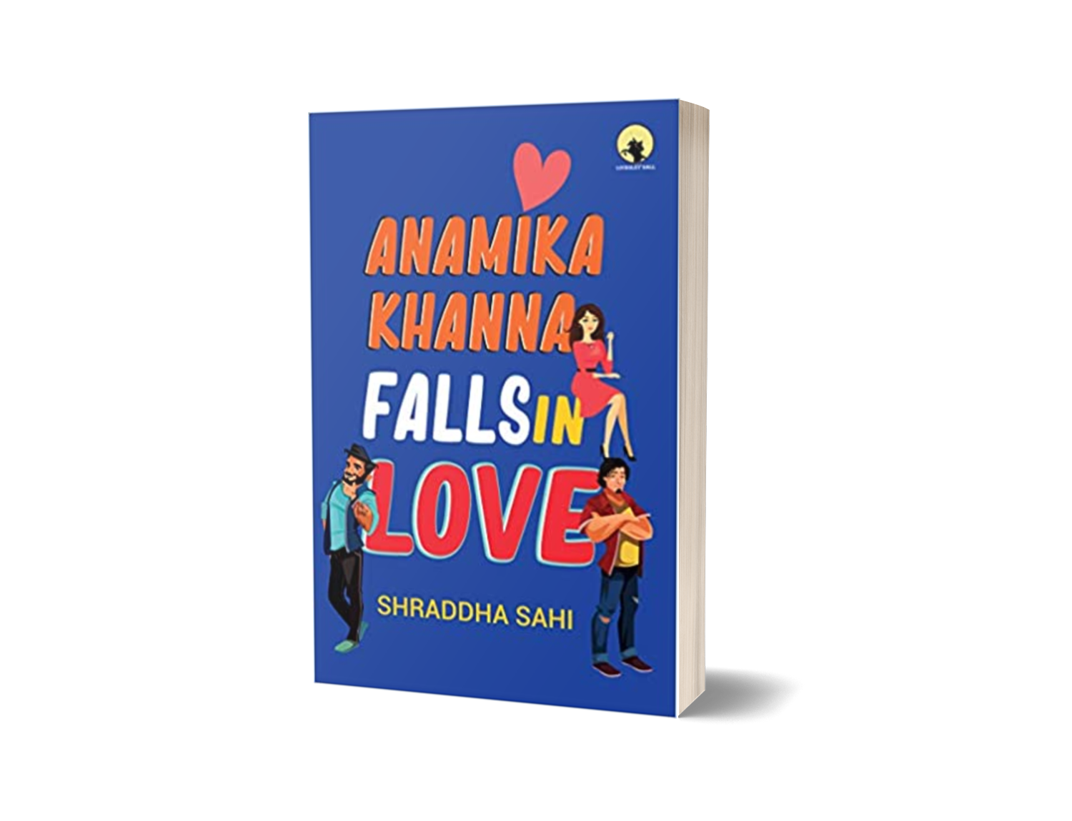 cover image of Anamika Khanna falls in love by Author Shradd Hasahi