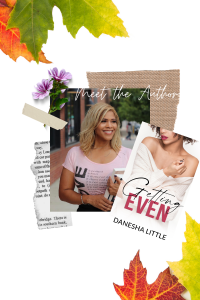 """professional profile pic of author Danesha Little and her book""""getting even"""""""