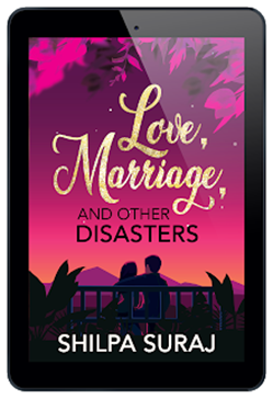 "picture of Shilpa Suraj book ""love, Marriage, and other Disasters"""