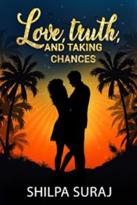 "picture of Shilpa Suraj book""love,Trueth and taking chances"""